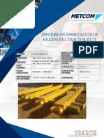 INFORME DE FABRICACION DE 4 BRAZOS PARA EL TRACTOR D11T..