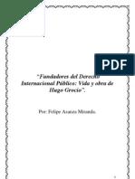 Fundadores del Derecho Internacional Público - Vida y obra de Hugo Grocio