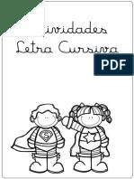ATIVIDADES LETRA CURSIVA