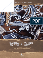 Cabra Macho e Tough Guy