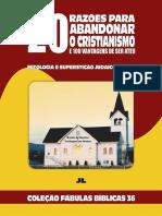Coleção Fábulas Bíblicas Volume 36 - 20 Razões para abandonar o Cristianismo e 100 vantagens de ser ateu.