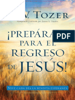 ¡Prepárate Para El Regreso de Jesús - A.w.tozer