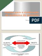Passos Para Composição Do Problema de Pesquisa - Projeto de Pesquisa