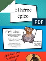 El Héroe Épico y El Mito