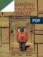Policarpio Flores Apaza - El hombre que volvió a nacer. Vidas, saberes y reflexiones de un amawt'a de Tiwanaku