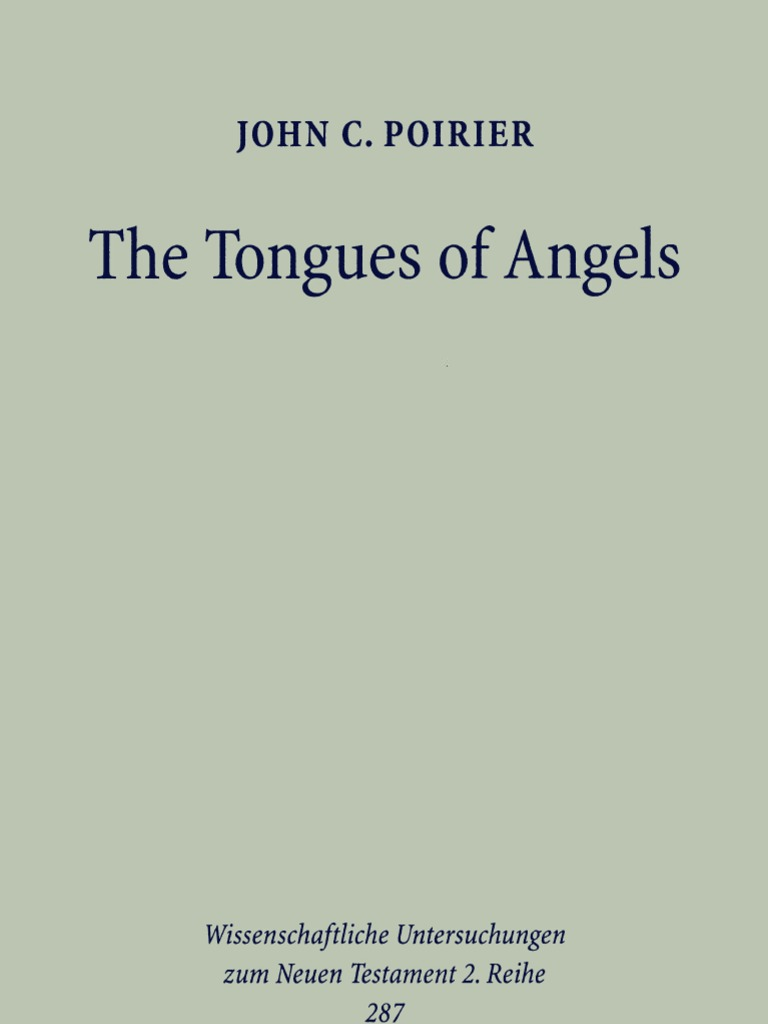 John C. Poirier - The Tongues of Angels, The Concept of Angelic ...