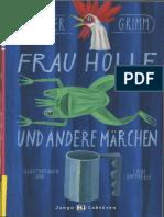 Br 252 Der Grimm Frau Holle Und Andere M 228 Rchen