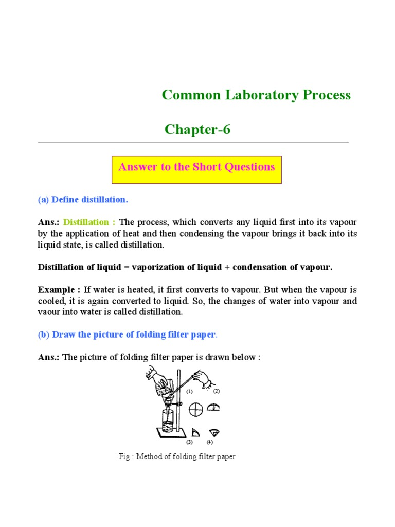 common laboratory process distillation filtration