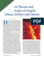 Origins of Plasma Angels and Ghosts