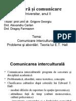 CURS(11)-20.05-Comunicare Interculturală. Probleme Şi Abordări. Teoria Lui E.T. Hall
