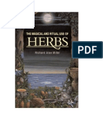 Richard Alan Miller - Magical and Ritual Uses of Common Herbs