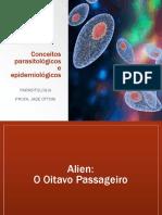 Aula 2 - Conceitos parasitológicos e epidemiológicos (Alien)