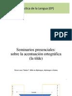 36_8 de Abril Revisiones Problemas Expresión Escrita SEM1 y 2 La Tilde Segunda Parte