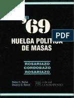 Beba C. Balvé y Beatriz S. Balvé, El '69. Huelga Politica de Masas
