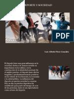 Luis Alberto PérezGonzález - Deporte y Sociedad