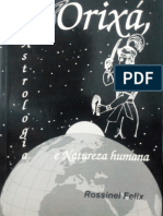 Orixá, Astrologia e Natureza Humana - Rossinei Felix