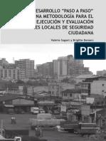 """07. Desarrollo """"paso a paso"""" de una metodología para el diseño, ejecución y evaluación de planes locales de seguridad ciudadana"""