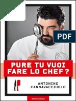 Pure Tu Vuoi Fare Lo Chef! - Antonino Cannavacciuolo