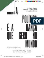 Minha política é a dança que gero no mundo - Escola livre Balé Baião