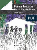 Barchuk, Alicia - Manual de Buenas Prácticas Para La Conservacion de Los Bosques Nativos (1)