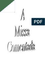 A MISSA COMENTADA