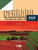 SOUSA, D. M. G. de, LOBATO, E. Cerrado - Correção Do Solo e Adubação. 2004
