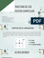 ESTRUCTURA DE LOS COMPUESTOS COMPLEJOS