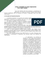 Material Prof. Pablo Tomada de Decisão e Estratégia Nos Jogos Empresariais - Semana 02-04-20