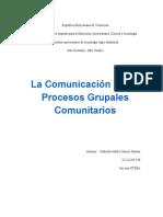 La Comunicacion y Los Procesos Grupales Comunitarios