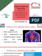 Infarto Agudo do Miocárdio O papel da Enfermagem na identificação e tratamento