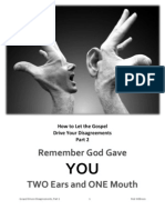 How to Let the Gospel Drive Your Disagreements - Part 2 - Two Ears and One Mouth