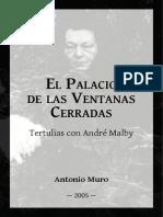 Palacio Ventanas Cerradas Antonio Muro Andre Malby