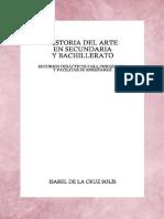 Historia del Arte en Secundaria y Bachillerato - Recursos didacticos para enriquecer y facilitar la enseñanza - Isabel de la Cruz Solis