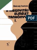 Alekszej Szuetyin - A megnyitáselmélet tankönyve I.