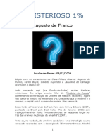 FRANCO, Augusto (2009) O Misterioso 1%