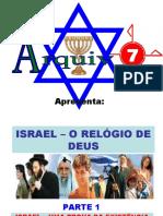 Israel - o Relógio de Deus - Parte 1