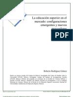Educación Superior y Mercado - Roberto Goméz