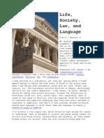 Life, Society, Law, And Language