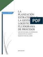 LA PLANEACIÓN ESTRATEGICA Y LA GESTIÓN LOGÍSTICA Y FLUJOGRAMA DE PROCESOS