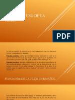 6. CASOS DEL USO DE LA TILDE