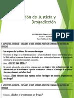 Imparticion de Justicia y Drogadiccion c