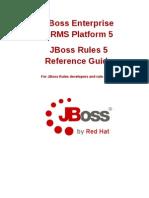 JBoss_Enterprise_BRMS_Platform-5-JBoss_Rules_5_Reference_Guide-en-US