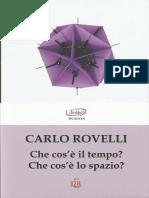 Che cosè il tempo Che cosè lo spazio by Carlo Rovelli