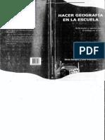 Cordero S. Svarzman J. Hacer Geografía en La Escuela