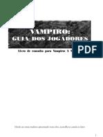 Vampiro - Guia Do Jogador - Vampiro a Mascara