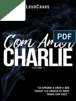 Com Amor Charlie - Loud Chaos