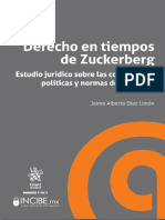 Jaime Alberto Díaz Limón - Derecho en tiempos de Zuckerberg_ Estudio jurídico sobre las condiciones, políticas y normas de Facebook-Tirant lo Blanch (2019)