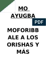 Mo Ayugba Moforibb Ale a Los Orishas y m