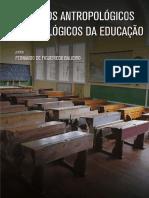 ASPECTOS SOCIOLÓGICOS E ANTROPOLÓGICOS DA EDUCAÇÃO
