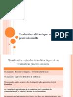 Traduction Didactique vs Traduction Professionnelle
